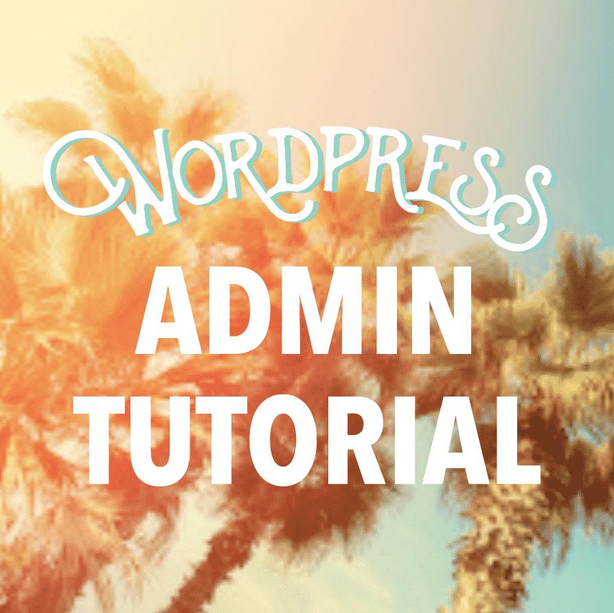 Wordpress admin tutorial